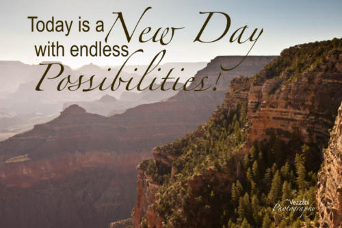 Today is a new day with endless possibilities.  Juventa Vezzani